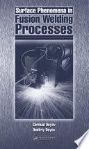 Surface Phenomena in Fusion Welding Processes