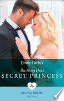 The Army Doc s Secret Princess  Mills   Boon Medical