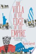 The Villa At the Edge of the Empire