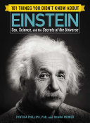 101 Things You Didn t Know about Einstein