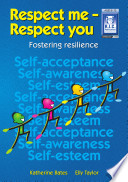 Respect Me - Respect You: Ages 8-10