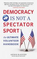 Democracy Is Not a Spectator Sport ebook