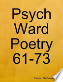 Psych Ward Poetry 61-73