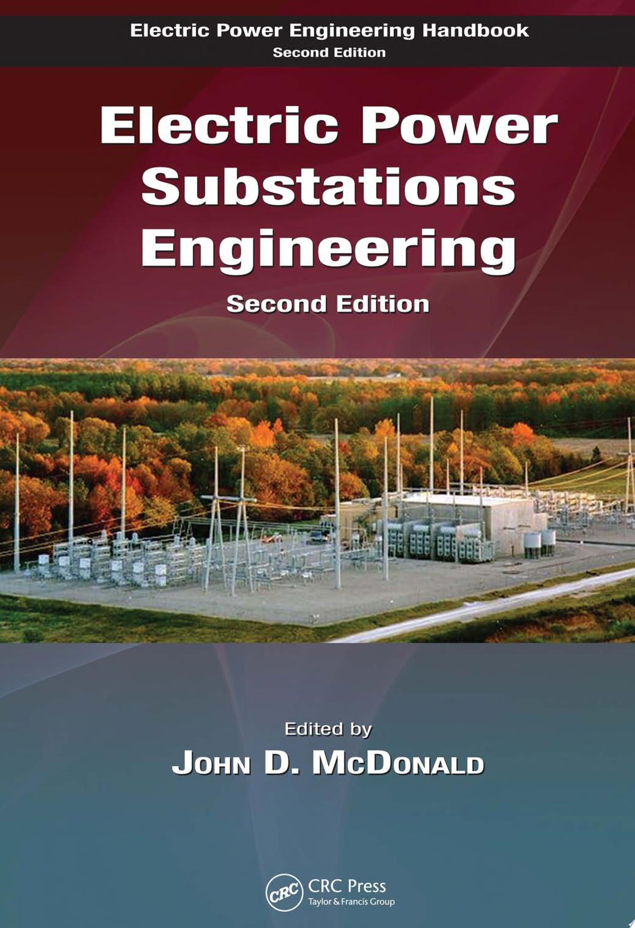 Electric Power Substations Engineering  Second Edition