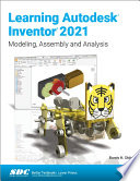 Learning Autodesk Inventor 2021