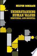 Understanding Human Values Book