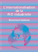 L'internationalisation de la R-D industrielle Structures et tendances Pdf/ePub eBook