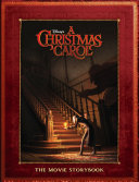 Disney's A Christmas Carol: The Movie Storybook