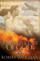 Touch the Face of God