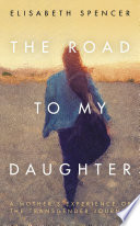 The Road To My Daughter