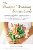 The Budget Wedding Sourcebook