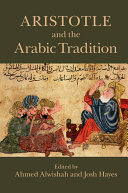 Aristotle and the Arabic Tradition