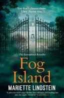 Fog Island (Fog Island Trilogy, Book 1)