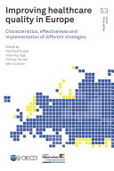 Improving Healthcare Quality in Europe Characteristics, Effectiveness and Implementation of Different Strategies [Pdf/ePub] eBook