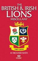 The British   Irish Lions Miscellany