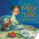 I m Really Not Tired Book