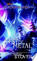 Test of Metal
