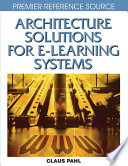 Architecture Solutions For E Learning Systems Book PDF
