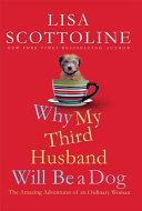 Why My Third Husband Will Be a Dog [Pdf/ePub] eBook