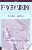 Benchmarking in the Process Industries