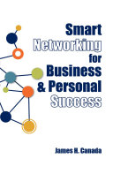 Smart Networking for Business and Personal Success