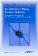 Magnetospheric Plasma Sources and Losses