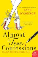 Almost True Confessions [Pdf/ePub] eBook