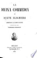 La Divina Commedia ... additata ai giovanetti per cura del prof. Francesco Regonati. [Selections, with a commentary.]