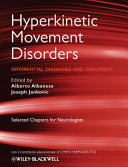 Hyperkinetic Movement Disorders   4 Chapter Custom Reprint