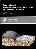 Economic and Palaeoceanographic Significance of Contourite Deposits