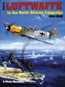 The Luftwaffe in the North African Campaign  1941 1943
