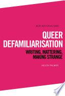 Queer Defamiliarisation