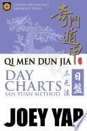 Qi Men Dun Jia Day Charts   San Yuan Method Book