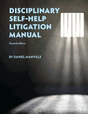Disciplinary Self Help Litigation Manual