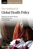 The Handbook Of Global Health Policy