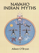 Navaho Indian Myths