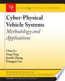 Cyber Physical Vehicle Systems