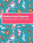 Knitting Project Organizer