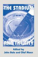 Stadium and the City [Pdf/ePub] eBook