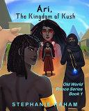 Ari  The Kingdom of Kush  Old World Prince Series
