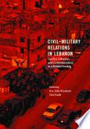Civil Military Relations in Lebanon