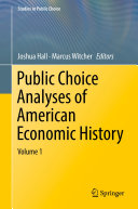 Public Choice Analyses of American Economic History [Pdf/ePub] eBook