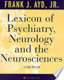Lexicon of Psychiatry, Neurology, and the Neurosciences