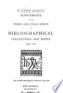 Bibliography of Early English Literature: Supplements to the Third and final series of bibliographical collections and notes 1474-1700