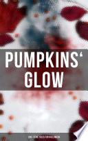 Pumpkins  Glow  200  Eerie Tales for Halloween