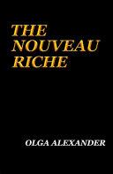 The Nouveau Riche [Pdf/ePub] eBook
