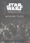 Star Wars Rogue One  Mission Files Book PDF