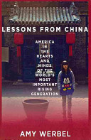 Cover of Lessons from China : America in the hearts and minds of the world's most important rising generation