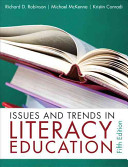 Issues and trends in literacy education / [edited by] Richard D. Robinson, Michael C. McKenna, Krist