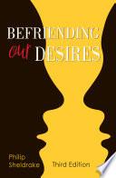 Befriending Our Desires